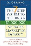 7 Step Success System To Building A $1,000,000 Network Marketing Dynasty How To Achieve Fina...