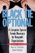Black Tie Optional The Complete Special Events Resource for Nonprofit Organizations