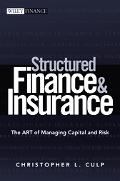 Structured Finance And Insurance The Art of Managing Capital And Risk