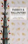 Fabrics For Historic Buildings/WallPapers For Historic Buildings A guide to Selecting Reprod...