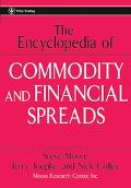 Encyclopedia of Commodity And Financial Spreads