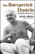 Unexpected Einstein The Real Man behind the Icon