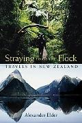 Straying From The Flock Travels In New Zealand