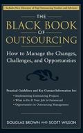 Black Book Of Outsourcing How To Manage The Changes, Challenges And Opportunities