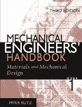 Materials And Mechanical Design Mechanical Engineers' Handbook