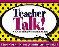 Teacher Talk! The Art Of Effective Communication