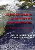 Atmospheric Chemistry And Physics From Air Pollution to Climate Change