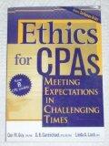 Ethics for CPAs , Meeting Expectations In Challenging Times