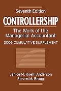 Controllership The Work of the Managerial Accountant, 2006 Cumulative Supplement