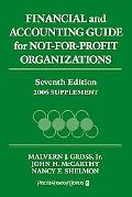 Financial and Accounting Guide for Not-For-Profit Organizations, 2006 Cumulative Supplement