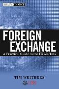 Foreign Exchange A Practical Guide to the FX Markets