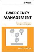 Emergency Management Concepts and Strategies for Effective Programs