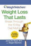 Weight Loss That Lasts Break Through the 10 Big Diet Myths