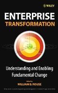 Enterprise Transformation Understanding And Enabling Fundamental Change