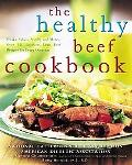 Healthy Beef Cookbook Steaks, Salads, Stir-fry, And More - over 130 Luscious Lean Beef Recip...