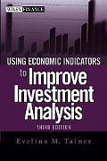 Using Economic Indictors to Improve Investment Analysis