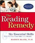Reading Remedy Six Essential Skills That Will Turn Your Child into a Reader