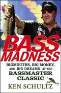 Bass Madness Bigmouths, Big Money And Big Dreams at the Bassmaster Classic
