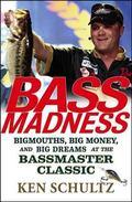 Bass Madness Bigmouths, Big Money And Big Dreams at the Bassmaster Classic