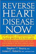 Reverse Heart Disease Now Stop Deadly Cardiovascular Plaque Before It's Too Late