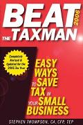 Beat the Taxman 2006 Easy Ways to Save Tax in Your Small Business