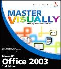 Master Visually Microsoft Office 2003