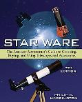 Star Ware The Amateur Astronomer's Guide to Choosing, Buying and Using Telescopies and Acces...