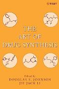 Art of Drug Synthesis