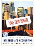 Fundamentals of Intermediate Accounting 2006 FASB Update