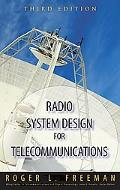 Radio System Design for Telecommunications