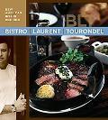 Bistro Laurent Tourondel New American Bistro Cooking