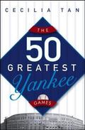 50 Greatest Yankee Games