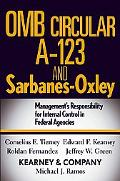 OMB Circular A-123 And Sarbanes-Oxley Management's Responsibility for Internal Control in Fe...