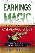 Earnings Magic And the Unbalance Sheet The Search for Financial Reality