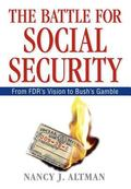 Battle for Social Security From Fdr's Vision to Bush's Gamble