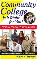 Community College Is It Right for You?