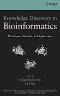 Knowledge Discovery in Bioinformatics Techniques, Methods, and Applications