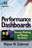 Performance Dashboards: Measuring, Monitoring, and Managing Your Business reprint-hyperion