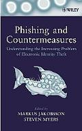 Phishing And Countermeasures Understanding the Increasing Problem of Electronic Identity Theft