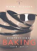 Professional Baking: College Version W/CD-ROM