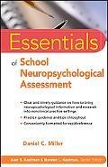 Essentials of School Neuropsychology Assessment