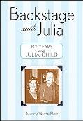 Backstage With Julia My Years With Julia Child
