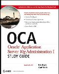 Oca Oracle Application Server 10g Administration I Study Guide