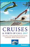 Frommer's 2007 Cruises & Ports of Call