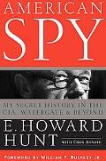 American Spy My Secret History in the CIA, Watergate, and Beyond