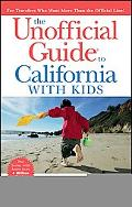 Unofficial Guide to California with Kids