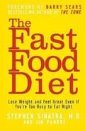 Fast Food Diet Lose Weight And Feel Great Even If You're Too Busy to Eat Right