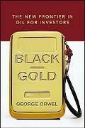 Black Gold The New Frontier in Oil for Investors