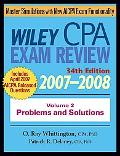 Wiley Cpa Examination Review, 2007-2008 Problems and Solutions