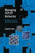 Managing TCP/IP Networks: Techniques, Tools, and Security Considerations - Gilbert Held - Ha...
